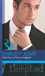 One Day to Find a Husband (Mills & Boon