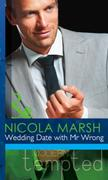Wedding Date with Mr Wrong (Mills & Boon