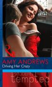 Driving Her Crazy (Mills & Boon Modern T