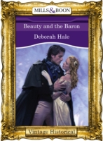 Beauty and the Baron (Mills & Boon Histo