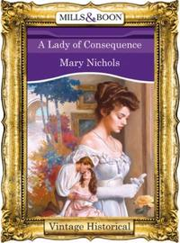 Lady of Consequence (Mills & Boon Histor
