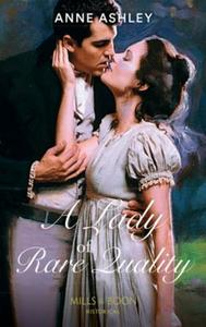 Lady of Rare Quality (Mills & Boon Histo