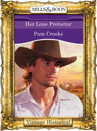 Her Lone Protector (Mills & Boon Histori