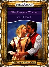 Ranger's Woman (Mills & Boon Historical)
