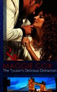 Tycoon's Delicious Distraction (Mills &