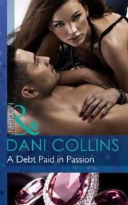 Debt Paid in Passion (Mills & Boon Moder