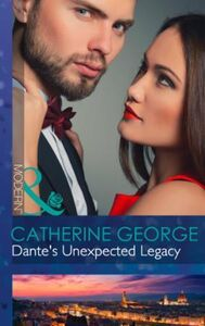 Dante's Unexpected Legacy (Mills & Boon
