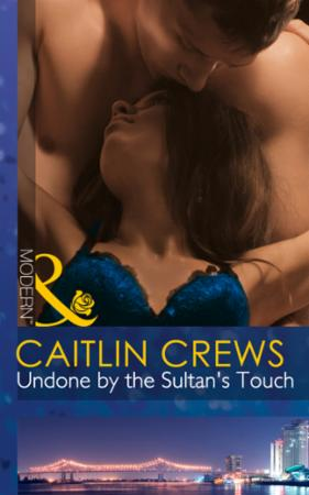 Undone by the Sultan's Touch (Mills & Bo