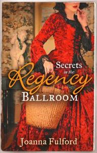 Secrets in the Regency Ballroom: The Way