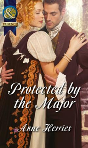 Protected by the Major (Mills & Boon His