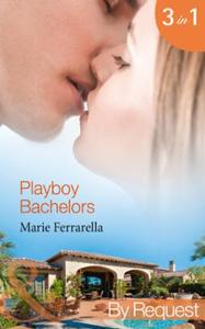 Playboy Bachelors: Remodelling the Bache