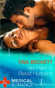 Her Hard to Resist Husband (Mills & Boon