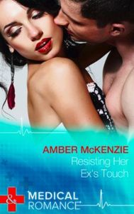 Resisting Her Ex's Touch (Mills & Boon M