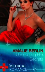 Uncovering Her Secrets (Mills & Boon Med