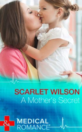 Mother's Secret (Mills & Boon Medical)
