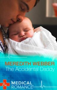 Accidental Daddy (Mills & Boon Medical)
