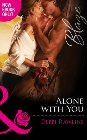 Alone with You (Mills & Boon Blaze) (Mad