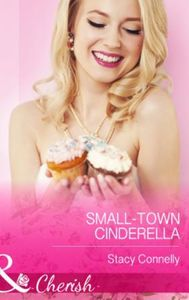 Small-Town Cinderella (Mills & Boon Cher