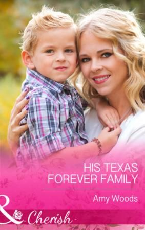 His Texas Forever Family (Mills & Boon C