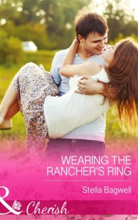 Wearing the Rancher's Ring (Mills & Boon