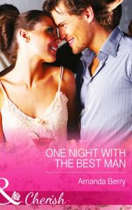 One Night with the Best Man (Mills & Boo