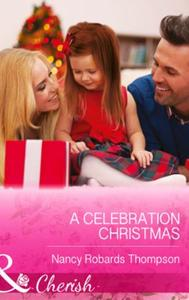 Celebration Christmas (Mills & Boon Cher