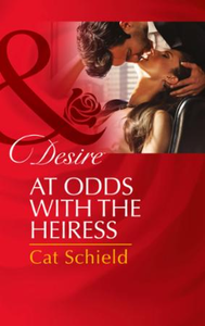 At Odds with the Heiress (Mills & Boon D
