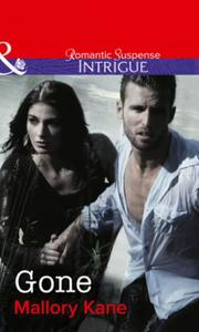 Gone (Mills & Boon Intrigue) (The Delanc