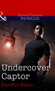 Undercover Captor (Mills & Boon Intrigue