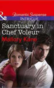 Sanctuary in Chef Voleur (Mills & Boon I
