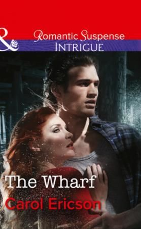 Wharf (Mills & Boon Intrigue) (Brody Law