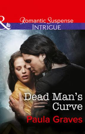 Dead Man's Curve (Mills & Boon Intrigue)