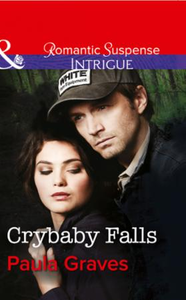 Crybaby Falls (Mills & Boon Intrigue) (T