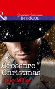 Crossfire Christmas (Mills & Boon Intrig