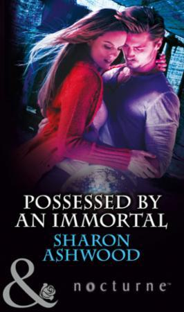 Possessed by an Immortal (Mills & Boon N