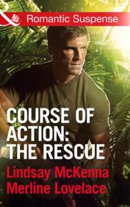 Course of Action: The Rescue (Mills & Bo