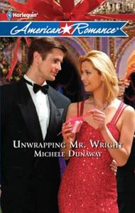 Unwrapping Mr. Wright (Mills & Boon M&B)