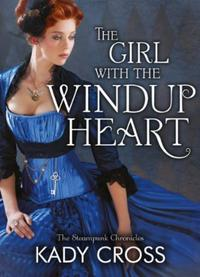 Girl with the Windup Heart (The Steampun