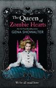 Queen of Zombie Hearts (The White Rabbit