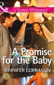 Promise for the Baby (Mills & Boon Super