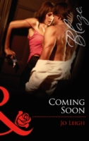 Coming Soon (Mills & Boon Blaze)