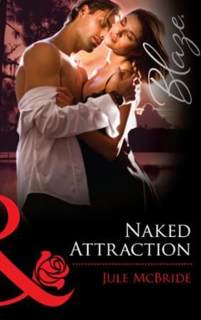 Naked Attraction (Mills & Boon Blaze)