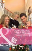 Their Christmas Family Miracle (Mills &