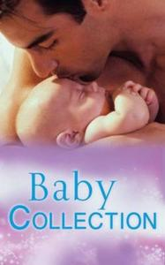 Baby Collection (Mills & Boon e-Book Col