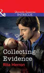 Collecting Evidence (Mills & Boon Intrig