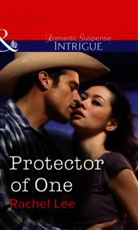 Protector of One (Mills & Boon Intrigue)