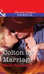 Colton by Marriage (Mills & Boon Intrigu