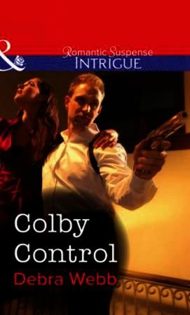 Colby Control (Mills & Boon Intrigue)