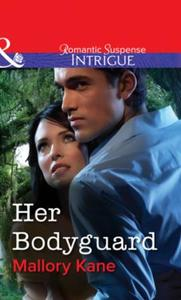 Her Bodyguard (Mills & Boon Intrigue)