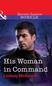 His Woman in Command (Mills & Boon Intri